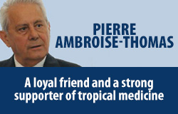 Pierre Ambroise Thomas – A loyal fiend and a strong supporter of tropical medicine in Brazil